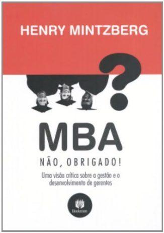 MBA, Não Obrigado - Capa do Livro