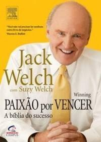 Livro do Jack Welch, paixão por vencer