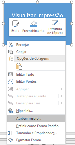 atalho de teclado - visualizar impressao - atribuir macro a forma