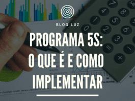 Programa 5s: o que é e como implementar
