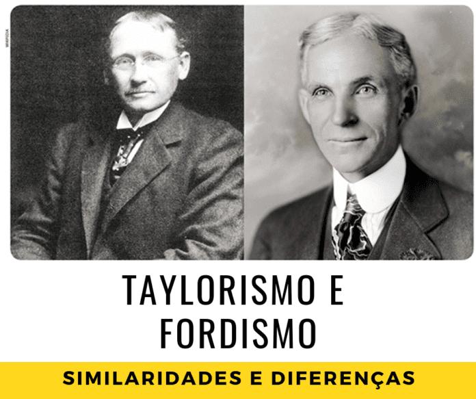 Fordismo e Taylorismo: Similaridades e Diferenças